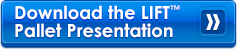 Download LIFT™ Pallet Presentation